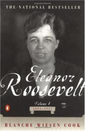 Eleanor Roosevelt, Volume One, 1884-1933
