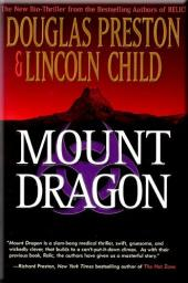 Mount Dragon: A Novel