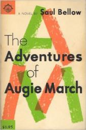 The Adventures of Augie March a Novel