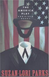The America Play, and Other Works