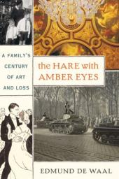 The Hare with Amber Eyes: A Family