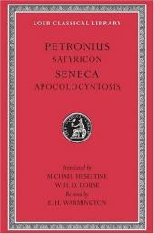 The Satyricon of Petronius / The Apocolocyntosis of Seneca