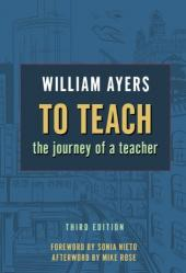 To Teach: The Journey of a Teacher