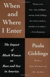When and Where I Enter: The Impact of Black Women on Race and Sex in America
