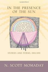 In the Presence of the Sun: Stories And Poems 1961-1991