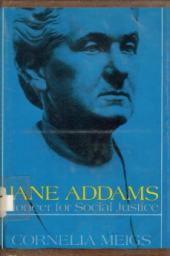 Jane Addams: Pioneer for Social Justice