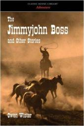 The Jimmy-John Boss and Other Stories