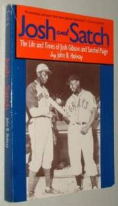 Josh and Satch: The Life and Times of Josh Gibson and Satchel Paige