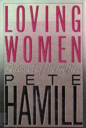Loving Women: A Novel of the Fifties